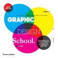 Graphic Design School: A Foundation Course for Graphic Designers Working in Print, Moving Image and Digital Media - David Dabner, Sandra Stewart
