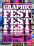 Graphic Fest: Identities for Festivals & Fairs - Victionary
