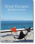Great Escapes Mediterranean: Updated Edition - Angelika Taschen, ...