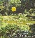 Great Parks and Gardens of Central Bohemia - Jiří Kupka, ...
