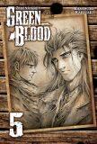 Green blood - Zelená krev 5 - Kakizaki Masasumi