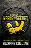 Gregor and the Marks of Secret - Suzanne Collinsová