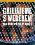 Grilujeme s Weberem na dřevěném uhlí - Jamie Purviance