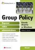 Group Policy Zásady skupiny ve Windows - William R. Stanek