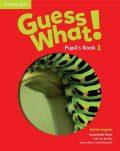 Guess What! Level 1 Pupil´s Book British English - Susannah Reed