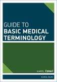Guide to Basic Medical Terminology - Karel Černý