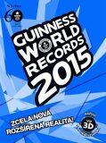 Guinness World Records 2015 - nové rekordy - kolektiv autorů