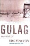 Gulag - Anne Applebaumová
