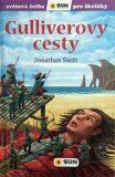 Guliverovy cesty - Světová četba pro školáky - Jonathan Swift