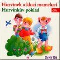 Hurvínek a kluci Mameluci, Hurvínkův poklad - Helena Štáchová, ...