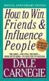 How to Win Friends & Influence - Dale Carnegie