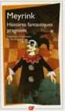 Histoires fantastiques pragoises - Gustav Meyrink