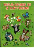 Hrajeme si s krtkem - 2. vydání - Ondřej Müller