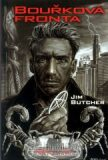 Harry Dresden 1 - Bouřková fronta - Jim Butcher