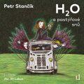 H2O a pastýřové snů - Petr Stančík