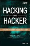 Hacking the Hacker : Learn From the Experts Who Take Down Hackers - Grimes Roger A.