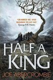 Half a King (Shattered Sea, Book 1) - Joe Abercrombie