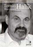 Tomáš Halík Smířená různost - Tomáš Halík, ...