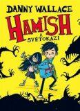 Hamish a Světokazi - Danny Wallace