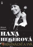 Hana Hegerová - Michaela Košťálová