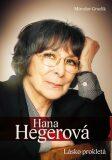 Hana Hegerová - Lásko prokletá - Miroslav Graclík
