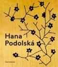 Hana Podolská, legenda české módy - Eva Uchalová