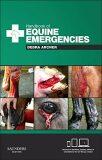 Handbook of Equine Emergencies - Debra Catherine Archer