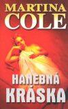 Hanebná kráska - Martina Cole