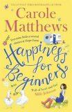 Happiness for Beginners - Carole Matthewsová