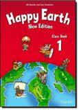 Happy Earth 1 Class Book (New Edition) - Bill Bowler