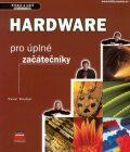 Hardware pro úplné začátečníky - Pavel Roubal