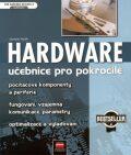 Hardware Učebnice pro pokročilé - Jaroslav Horák