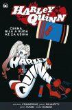 Harley Quinn 6: Černá, bílá a rudá až za ušima - Jimmy Palmiotti, ...