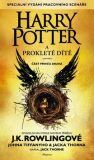 Harry Potter a prokleté dítě - Joanne K. Rowlingová, ...