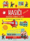 Hasiči - Hasičská stanice v akci - Mladá fronta