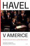 Havel v Americe - Rosamund Johnston, ...