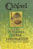 Havran z předklášteří - Ellis Petersová