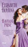 Havraní princ - Elizabeth Hoytová