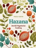 Hazana: Jewish Vegetarian Cooking - Gavin