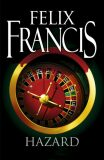Hazard - Felix Francis