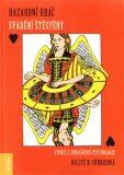Hazardní hráč - Billye B. Currieová