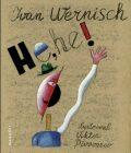 He, he! - Ivan Wernisch