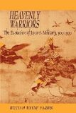 Heavenly Warriors - Farris William Wayne