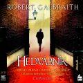 Hedvábník - Robert Galbraith
