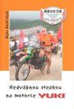 Hedvábnou stezkou na motorce Yuki - Petr Hošťálek