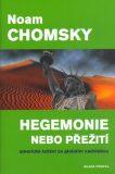 Hegemonie nebo přežití - Noam Chomsky, Kateřina Tvrdá
