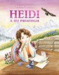 Heidi a jej priatelia - Johanna Spyri