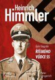 Himmler - Úplná biografie říšského vůdce SS - Longerich Peter