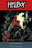 Hellboy Probuzení ďábla - Mike Mignola