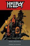 Hellboy 5 - Červ dobyvatel - Mike Mignola